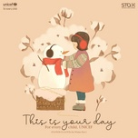 Bài hát This Is Your Day (For Every Child, UNICEF) miễn phí