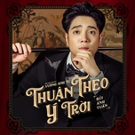 Nghe và tải nhạc Thuận Theo Ý Trời Mp3 nhanh nhất