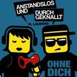 Bài hát Ohne Dich (HBz Remix) miễn phí về điện thoại