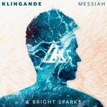 Nghe nhạc Messiah (Tony Romera Remix) về máy