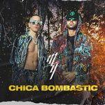 Download nhạc Chica Bombastic trực tuyến