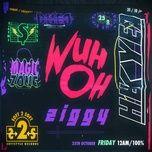 Bài hát Ziggy Mp3 hot nhất