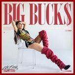 Tải nhạc Zing BIG BUCKS chất lượng cao