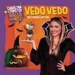 Bài hát Mp3 Vedo vedo (Halloween Edition)