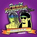 Nghe và tải nhạc hot Cerquita de Mí (Remix) trực tuyến