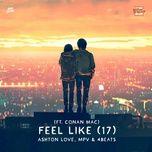 Bài hát Feel Like (17) Mp3