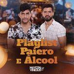 Tải bài hát Playlist, Paiero E Álcool Mp3 nhanh nhất
