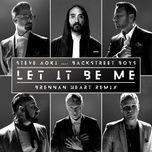 Tải nhạc Let It Be Me (Brennan Heart Remix) Mp3 trực tuyến