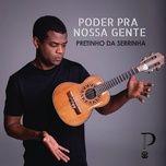 Nghe và tải nhạc hot Poder pra Nossa Gente Mp3 miễn phí về điện thoại