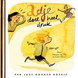 Bài hát Adje doet heel druk (De Gouden Luisterboekjes) (Verteller: Adriaan van Dis) chất lượng cao