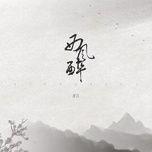 Nghe nhạc Tây Phong Túy / 西风醉 Beat nhanh nhất