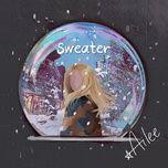 Nghe và tải nhạc Sweater miễn phí về điện thoại