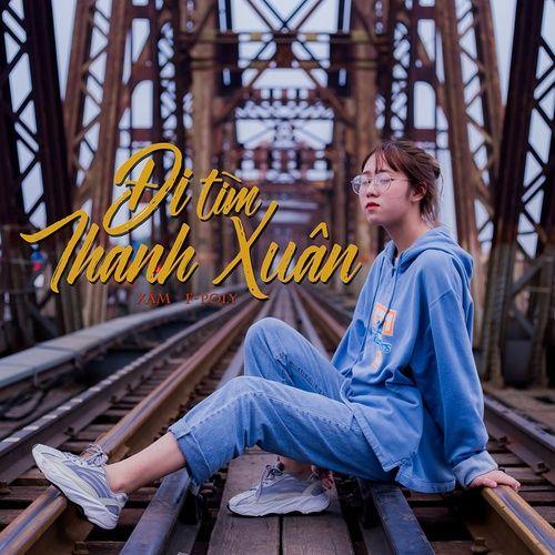 Bài hát Đi Tìm Thanh Xuân Beat Mp3 hay nhất