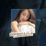 Bài hát Đợi Bao Lâu Không Đáng Sợ Beat Mp3 miễn phí về máy