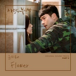Tải nhạc hay Flower (Crash Landing On You OST) trực tuyến