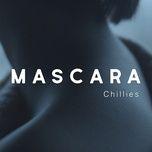 Download nhạc hot Mascara Mp3 miễn phí