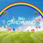 Tải nhạc Candyland chất lượng cao