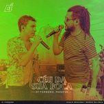 Nghe nhạc Céu Da Sua Boca (Ao Vivo) Mp3 về máy