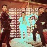 Tải nhạc hot What A Man Gotta Do Mp3 miễn phí về máy