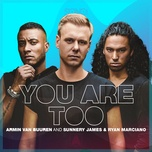 Nghe nhạc You Are Too (Extended Mix) nhanh nhất
