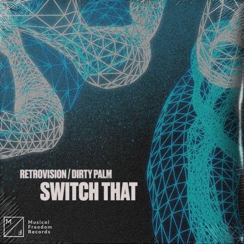 Tải nhạc Zing Switch That (Extended Mix) miễn phí