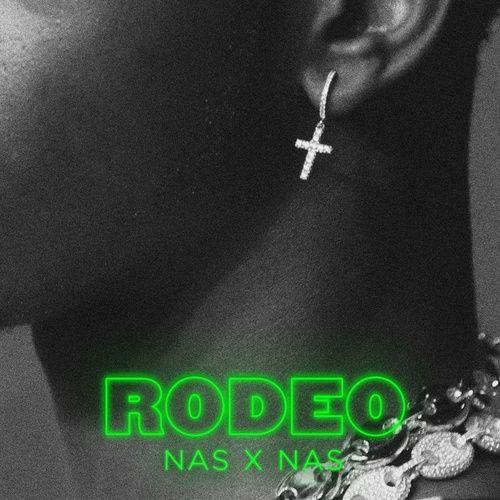 Nghe và tải nhạc hot Rodeo (feat. Nas) Mp3 chất lượng cao