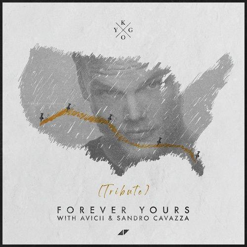 Tải nhạc Forever Yours (Avicii Tribute) nhanh nhất về máy