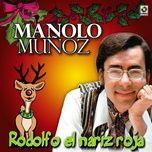 Nghe nhạc Rodolfo El Nariz Roja hot nhất