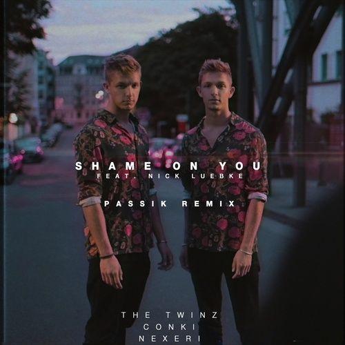 Tải nhạc Shame On You (PASSIK Remix Extended) nhanh nhất