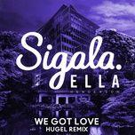 Nghe và tải nhạc Mp3 We Got Love (HUGEL Remix) miễn phí về máy
