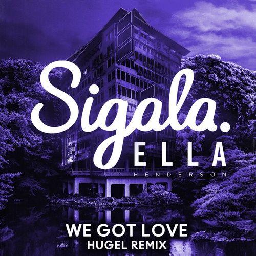 Tải nhạc We Got Love (HUGEL Remix) trực tuyến