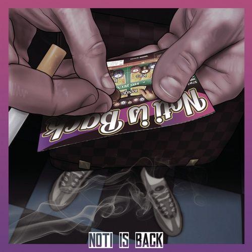 Nghe nhạc Noti Is Back 2 trực tuyến