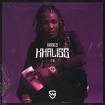 Nghe nhạc Khaliss 2.0 hot nhất