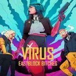 Nghe nhạc Virus Mp3 chất lượng cao
