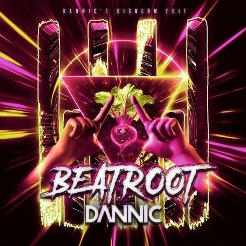Nghe và tải nhạc Beatroot (Dannic's Bigroom Edit) hay nhất