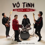 Download nhạc hot Vô Tình