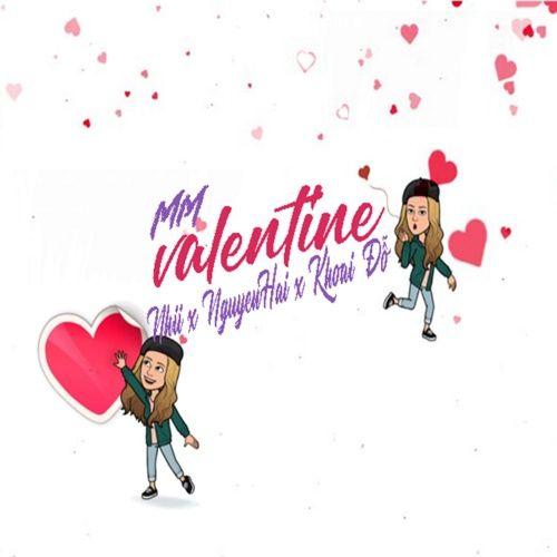 Tải nhạc hay Mm Valentine Mp3 về điện thoại