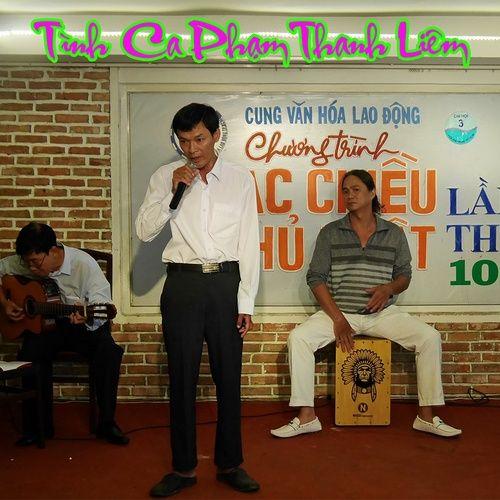 Nghe nhạc Tình Ca Phạm Thanh Liêm Mp3 về máy