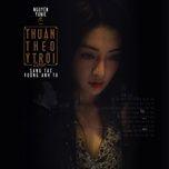 Nghe nhạc Thuận Theo Ý Trời Cover miễn phí về máy