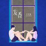 Nghe nhạc Phát Hương / 发香