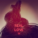 Tải nhạc hay Real Love Mp3 miễn phí