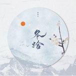 Tải nhạc Đông Thập / 冬拾 Mp3 chất lượng cao