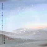Bài hát Ngư Ca Tử · Cò Trắng Bay Trước Núi Tây Tắc / 渔歌子·西塞山前白鹭飞 nhanh nhất về máy
