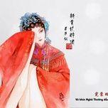 Download nhạc Mp3 Tân Quý Phi Túy Tửu / 新贵妃醉酒 Cover miễn phí về máy