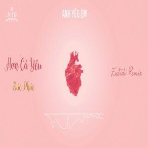 Tải nhạc Zing Hơn Cả Yêu (Entidi Remix) online