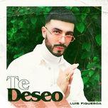 Bài hát Te Deseo chất lượng cao