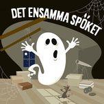 Nghe nhạc Det ensamma spöket, del 9 nhanh nhất