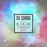 Nghe nhạc In the Air Tonight (BATEZ Remix) Mp3 miễn phí về máy
