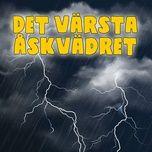 Nghe và tải nhạc hot Det värsta åskvadret, del 7 về máy