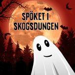 Nghe và tải nhạc hay Spöket i skogsdungen, del 1 Mp3 nhanh nhất